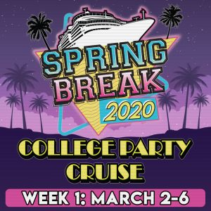 College Party Cruise 2020: Week 1