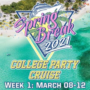 College Party Cruise 2021: Week 1